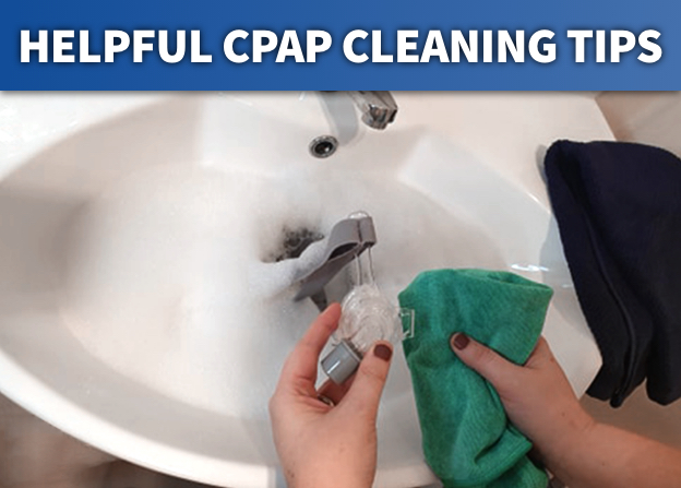 Helpful CPAP Cleaning Tips